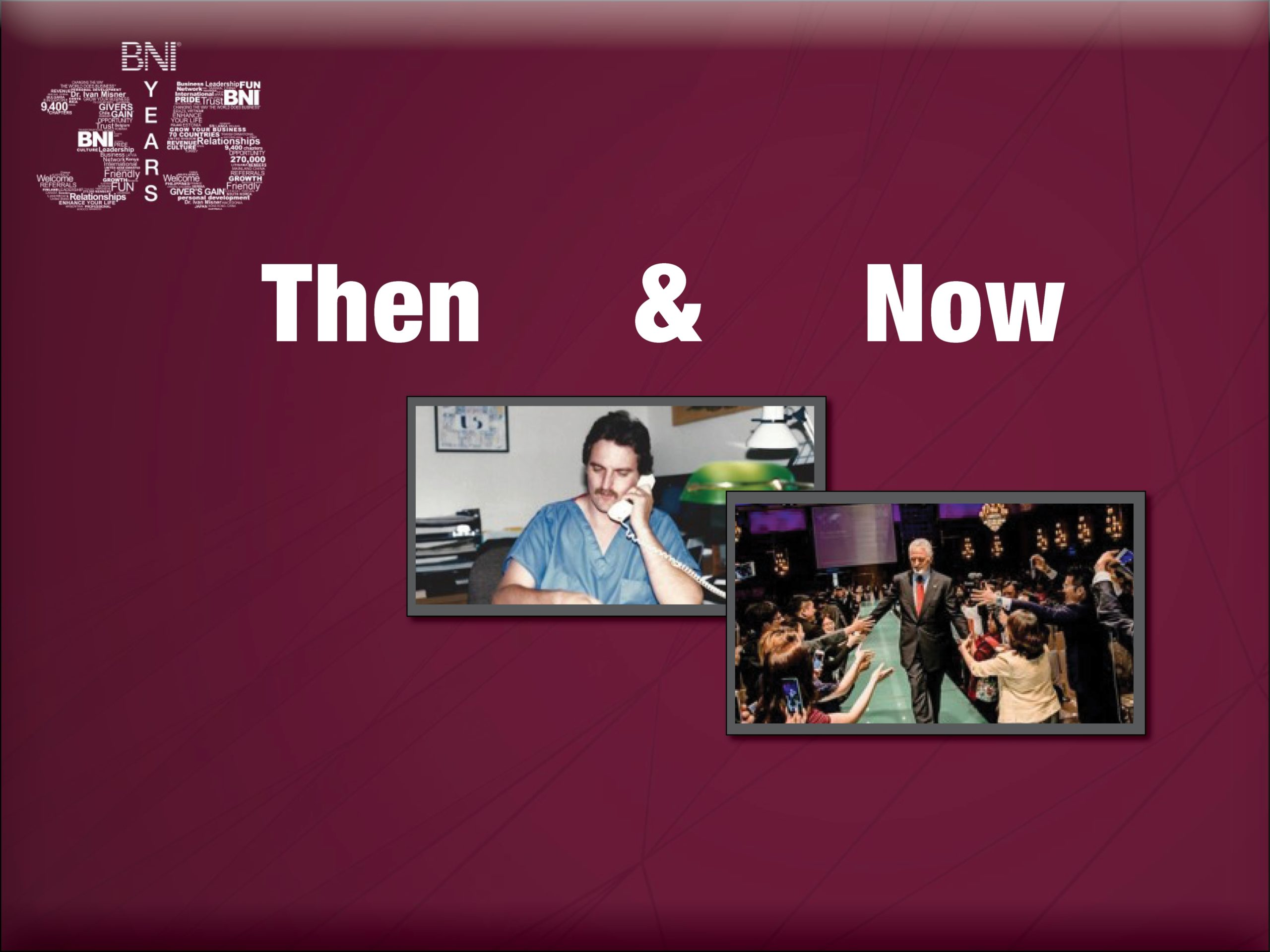 BNI, Then and Now