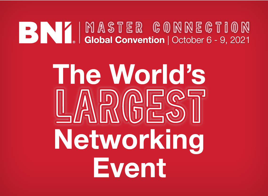 The World's Largest Networking Event, BNI Global Convention 2021